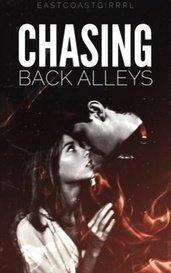 Chasing Back Alleys | ♚ ✓ by eastcoastgirrrl