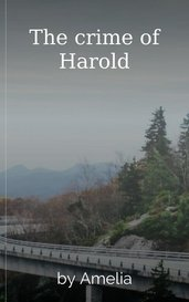 The crime of Harold by Amelia