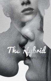 The Hybrid by Rose ♡