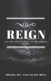 REIGN (Book 2) by Tallulah Bell