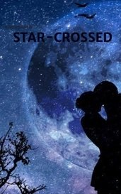 STAR-CROSSED by anouskacb