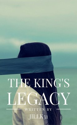 The King's Legacy by JillK31
