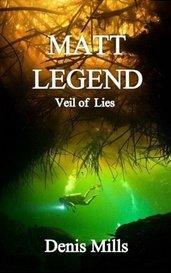 Matt Legend: Veil of Lies by denismills