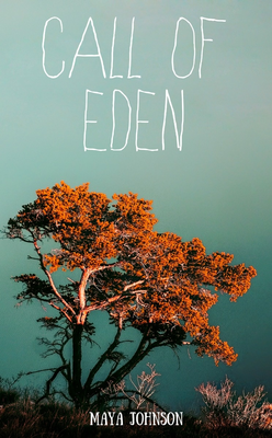Call of Eden by Maya Johnson