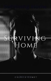 Surviving Home by Calista Comet