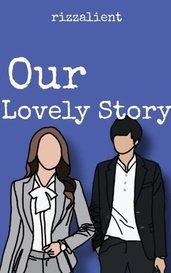 Our Lovely Story by Rizzalient