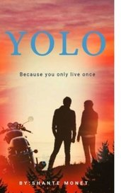 YOLO by ShanteMonet