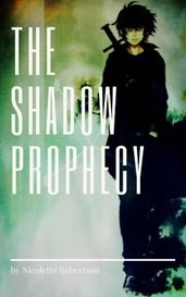 The Shadow Prophecy by ghxstking