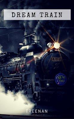 Dream Train by Treenan