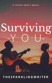Surviving You by N I C O L E - M A R Y