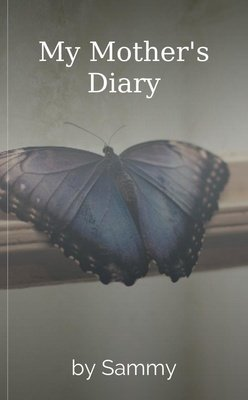 My Mother's Diary by Sammy