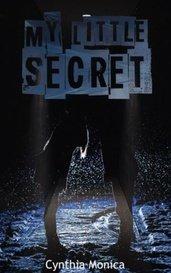 My Little Secret by Cynthia Monica