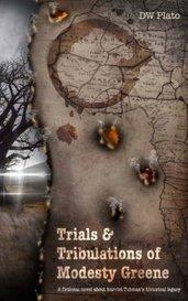 Trials & Tribulations of Modesty Greene by DW Plato
