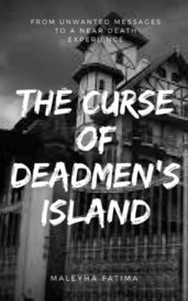 The Curse of DeadMen's Island by Maleyha
