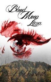 The Blood Moon Luna by Sahineish Joy Hayslett