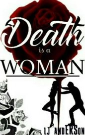 Death is a Woman by LJ Anderson