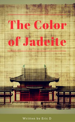 The Color of Jadeite by Eric D