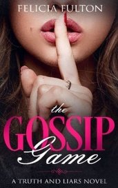 THE GOSSIP GAME by feliciafulton