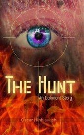 The Hunt:  The Oakmont Saga, Book 2 by Oscar Hinlevitch
