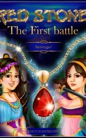 Red Stone: The First Battle by Bemmygail