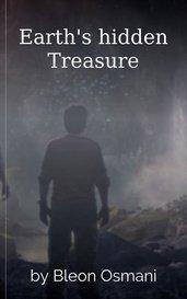 Earth's hidden Treasure by Bleon Osmani