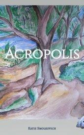Acropolis by Katie Smolkovich