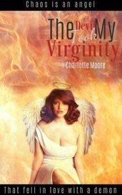 The Devil Took My Virginity by Charlotte Moore