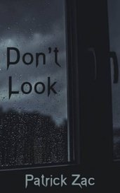Don't Look by Patrick Zac