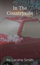 In The Countryside by Laraine Smith