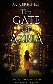 The Gate of Azria by Aria Brighton