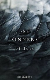 The Sinners of Lust by cigarlette