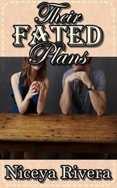 Their Fated Plans by Niceya Rivera