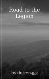 Road to the Legion by dejiron453