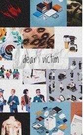 Dear Victim by LEE
