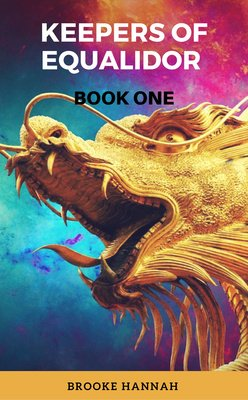 Keepers Of Equalidor Book One by Brooke Hannah