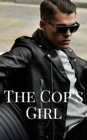 The Cop's Girl by princess.fill