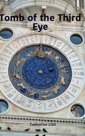 Tomb of the Third Eye by Catherine Lilai