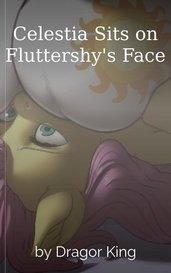 Celestia Sits on Fluttershy's Face by Dragor King