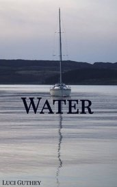 Water by Luci Guthey