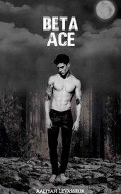 Beta Ace by Aaliyah LeVasseur