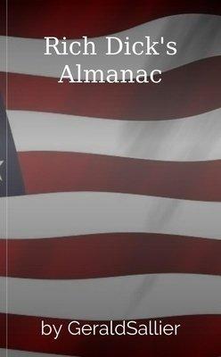 Rich Dick's Almanac by GeraldSallier