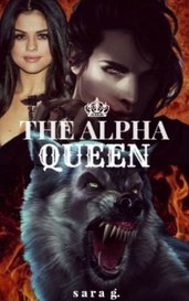 THE ALPHA QUEEN by Sara Gougassian