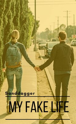 My Fake Life by sanddagger