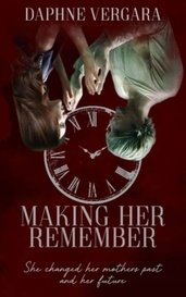 Making Her Remember(TTS#1) by Daphne Vergara