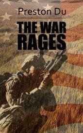 The War Rages by Preston Du