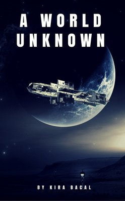 A World Unknown by Kira Bacal