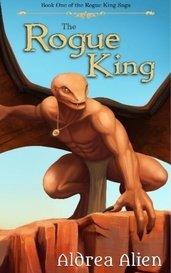 The Rogue King [Sample] by Aldrea Alien