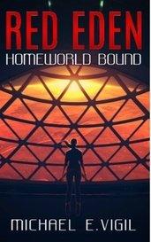 Red Eden: Homeworld Bound by MEVigil