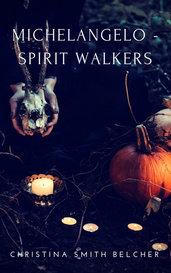 Michelangelo - Spirit Walkers by Christina Smith Belcher