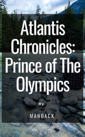 Atlantis Chronicles:  Prince of The Olympics by Mandack